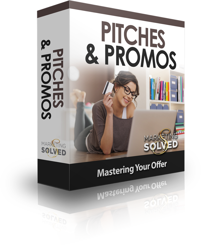 Pitches & Promos - Mastering Your Offer
