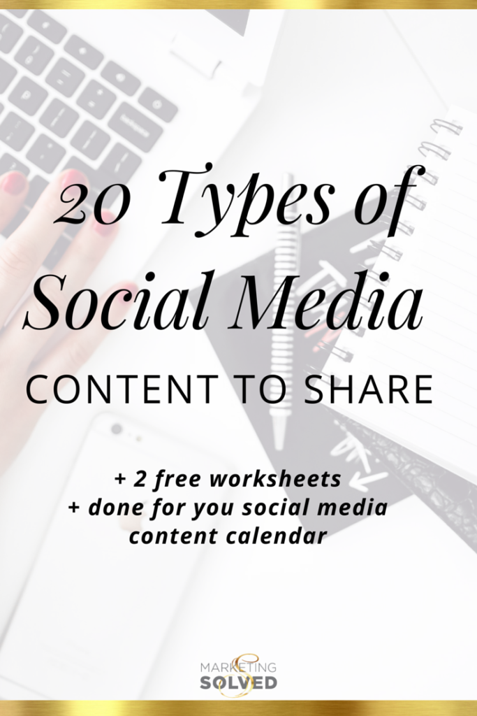20 Types of Social Media Content to Share + Done For You Social Media Calendar