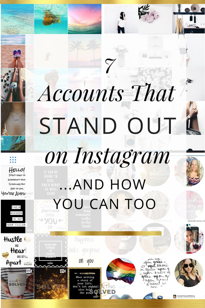 How to Stand out on Instagram