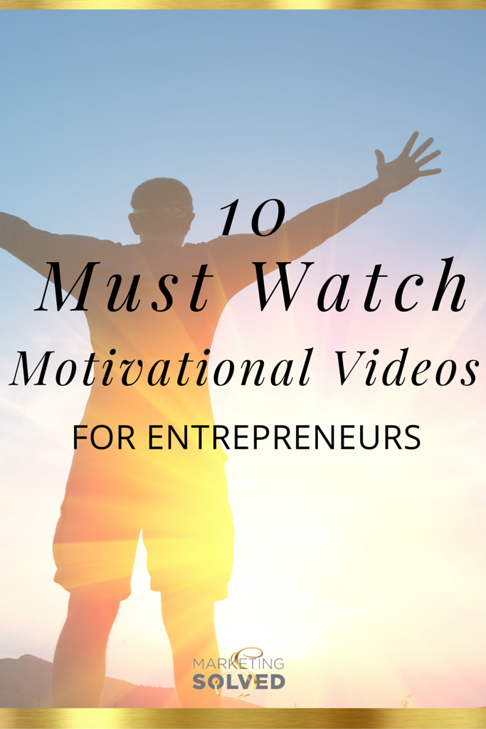 10 must watch motivational videos for entrepreneurs
