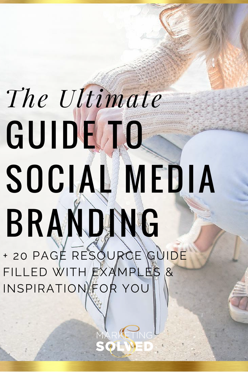 Ultimate Guide to Social Media Branding