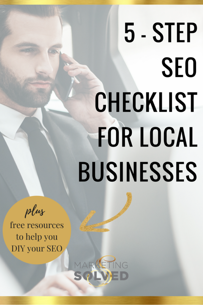 5 Step SEO Checklist for Local Businesses // SEO // Marketing // Business // SEO Tips // Local Business Marketing