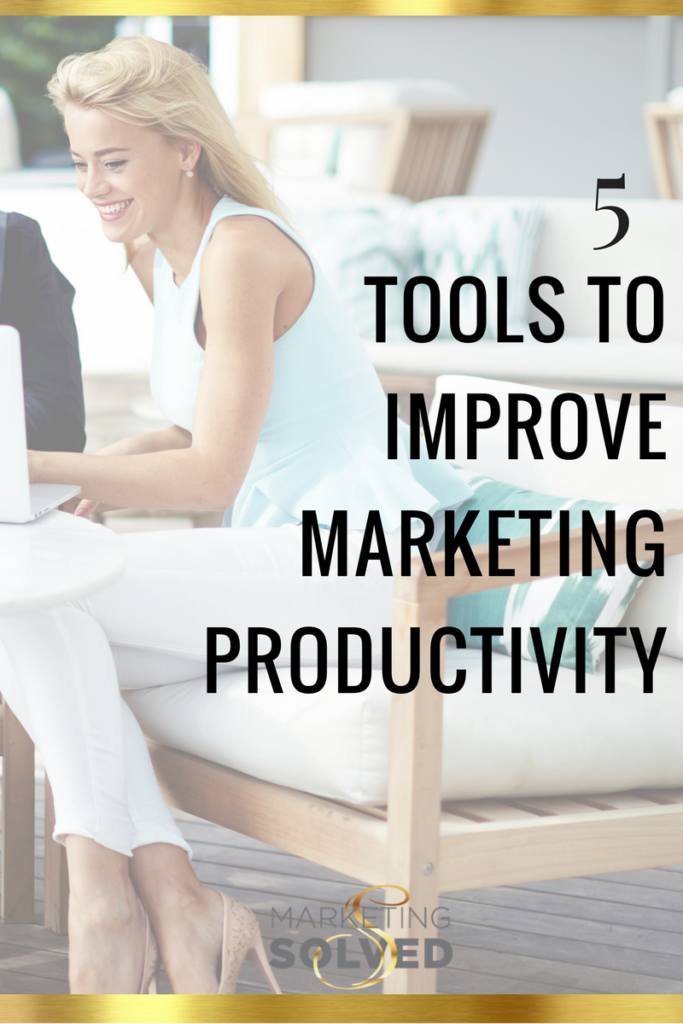 5 Tools To Improve Marketing Productivity // marketing // business // productivity // entrepreneurship