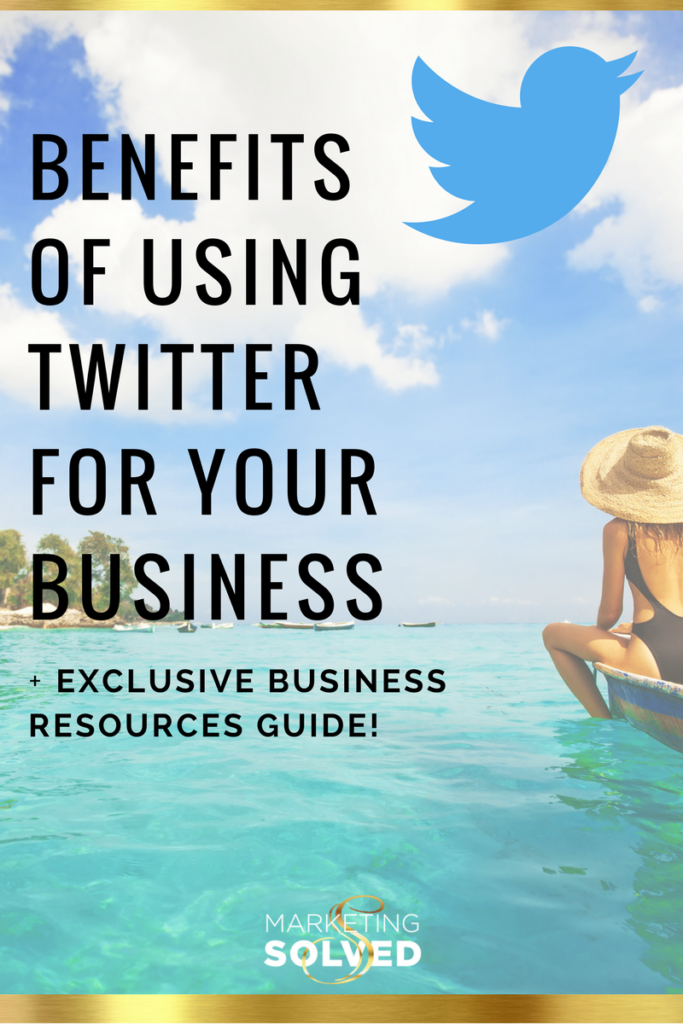 Benefits of Using Twitter For Your Business // How to use Twitter for your business // Twitter Benefits for Business // Twitter Marketing