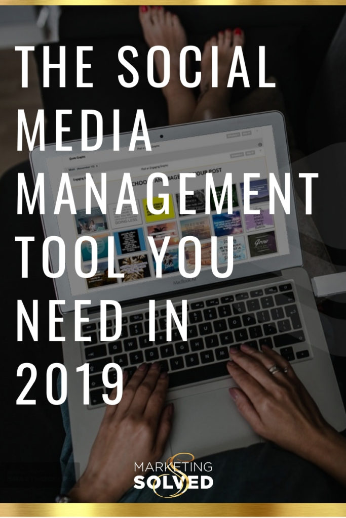 The Social Media Management Tool You Need in 2019 // Social Media Management // Social Media Scheduling Software // Social Media Scheduler // social media management tool