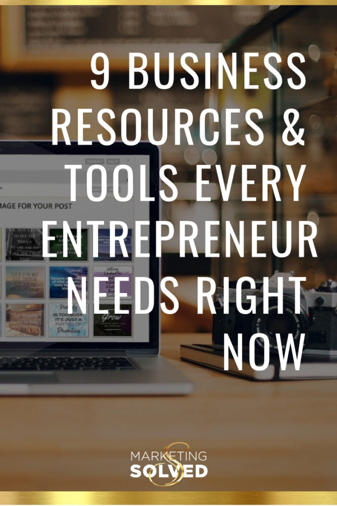 9 Business Resources & Tools Every Entrepreneur Needs Right Now // business resources //business tools // business tools & resources // small business resources