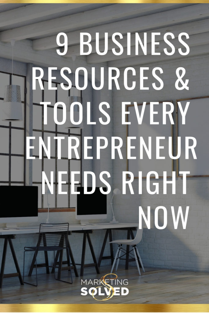 9 Business Resources & Tools Every Entrepreneur Needs Right Now // #businessresources // #businesstools // business tools & resources // #smallbusinessresources