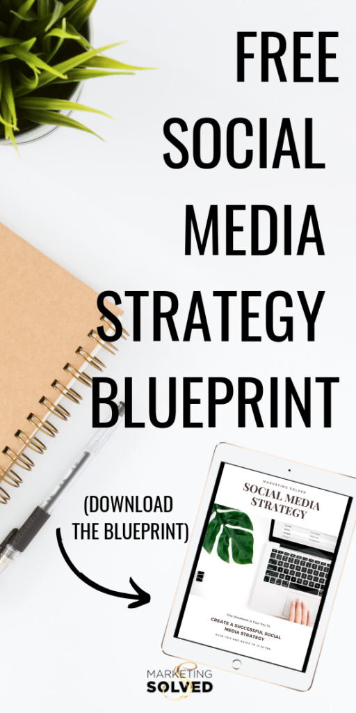 Free Social Media Strategy Blueprint // Download this Free Social Media Strategy Template // Free Social Media Marketing Plan