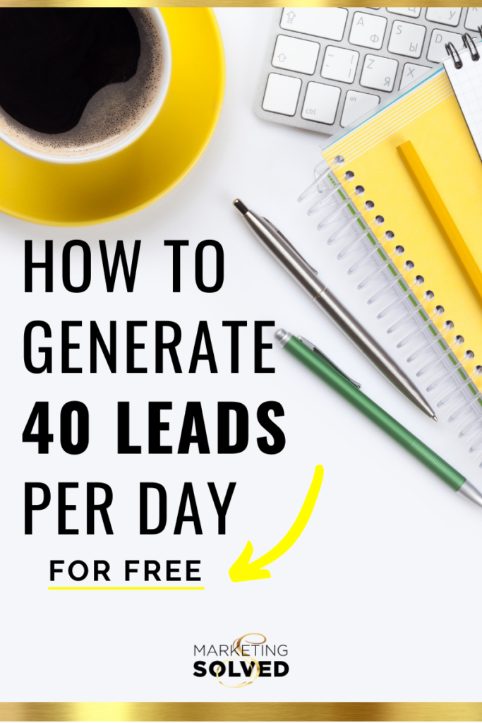 How to Generate 40 Leads Per Day For Free // Grow Email List // Lead Generation