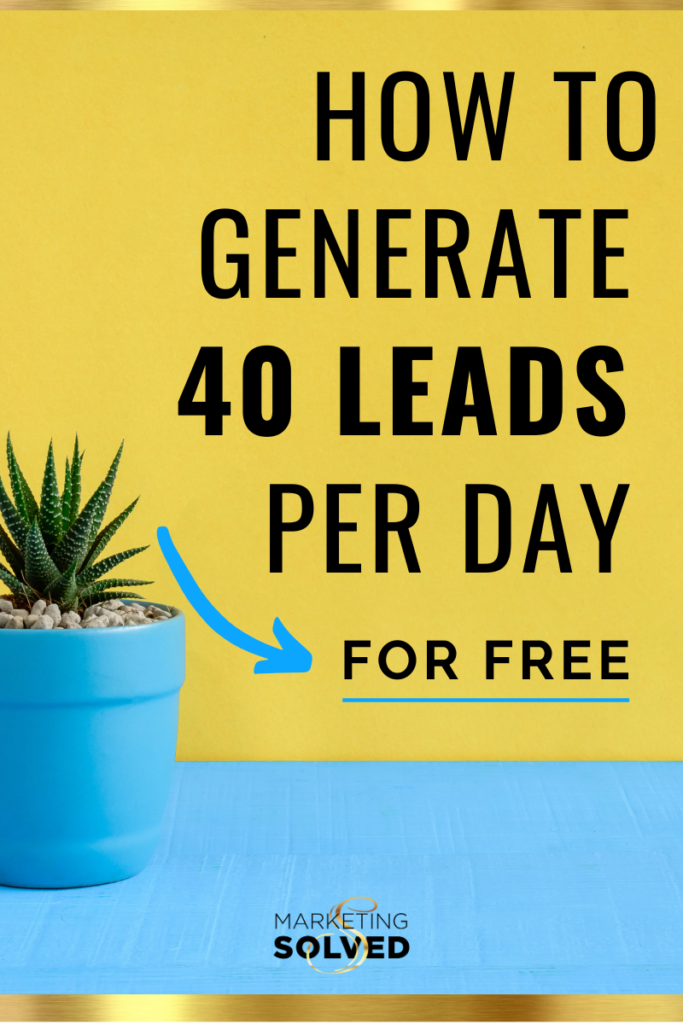 How to Generate 40 Leads Per Day For Free // Grow Email List // Email List Building