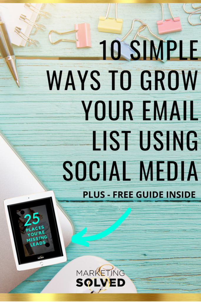 10 SIMPLE Ways to Grow Your Email List Using Social Media // How to Grow Your Email List