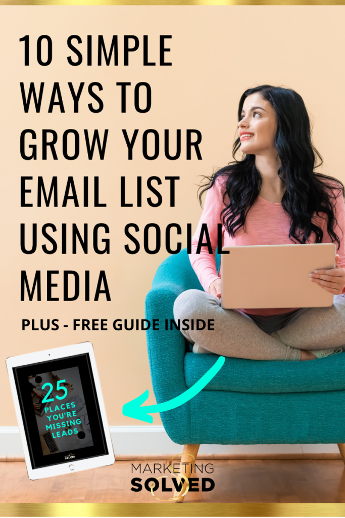 10 SIMPLE Ways to Grow Your Email List Using Social Media // Grow Your Email List // Email List Building
