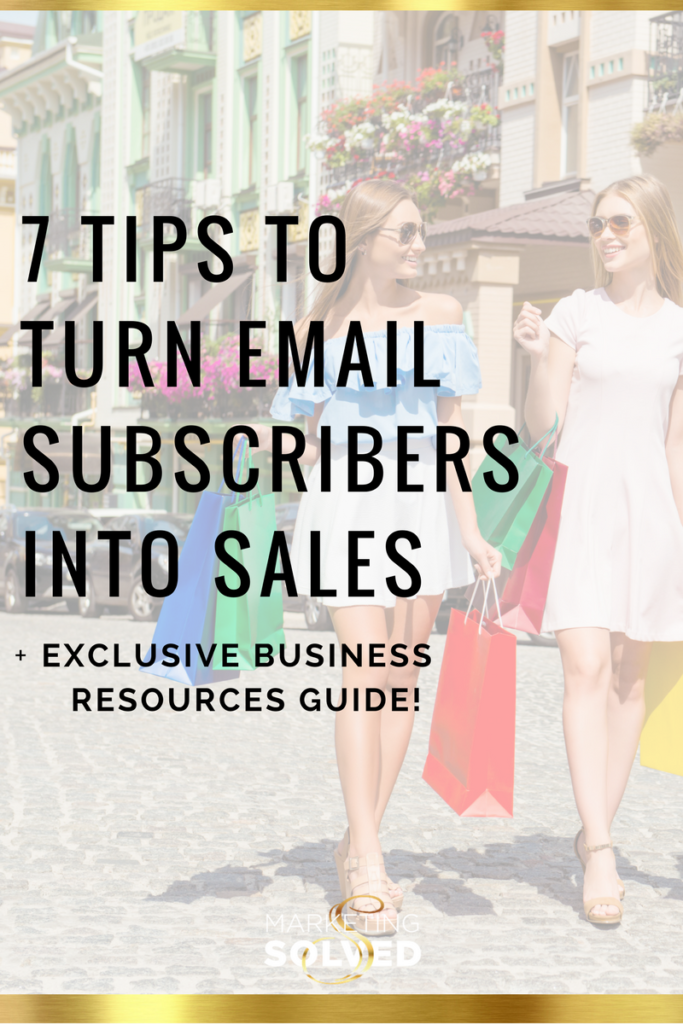 7 Strategies to Turn Email Subscribers into Sales