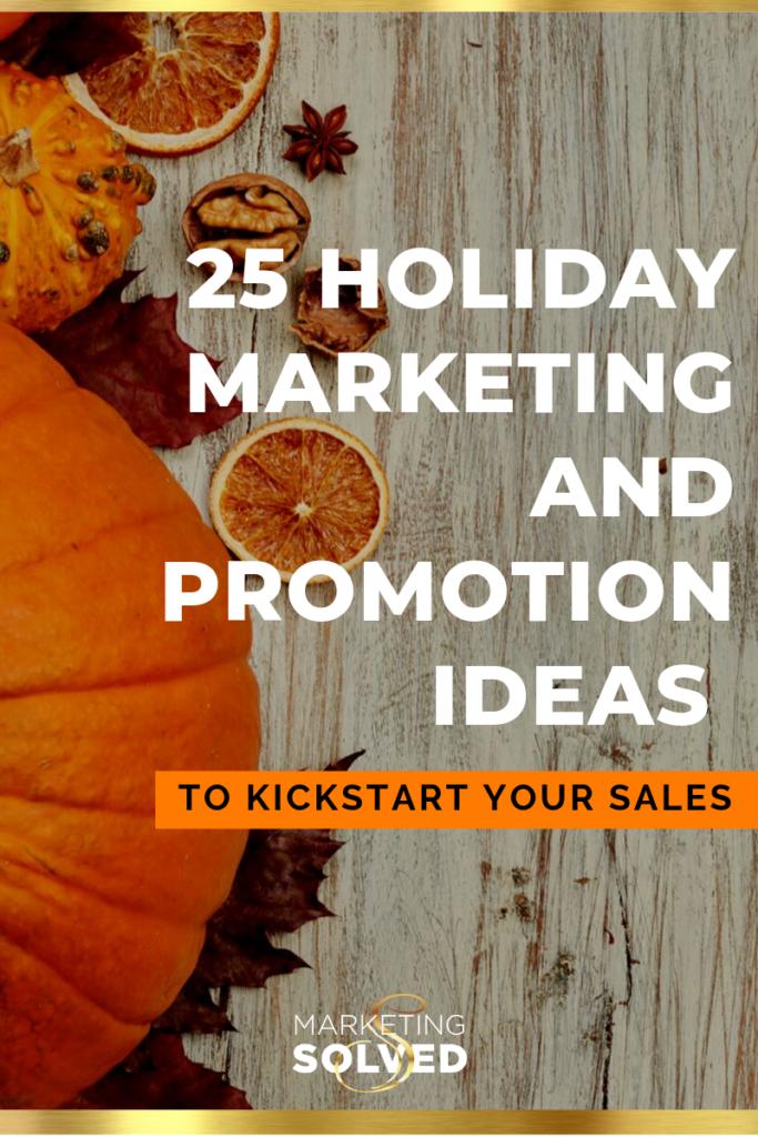 Fall Marketing Ideas // October Marketing Ideas // Thanksgiving Promotion Ideas