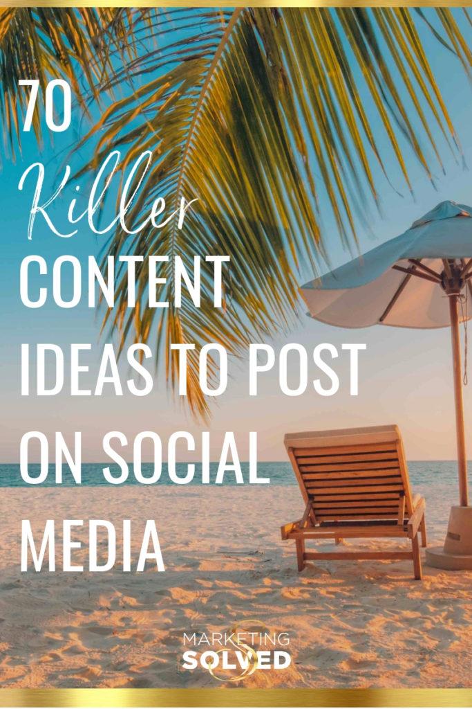 70 Social Media Content Ideas // Social Media Content // Social Media Tips