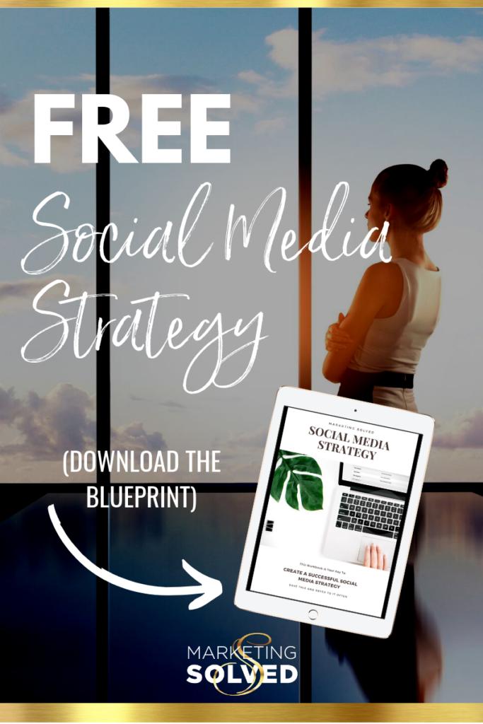 Free Social Media Strategy Blueprint // Download this Free Social Media Strategy Guide // Free Social Media Marketing Plan