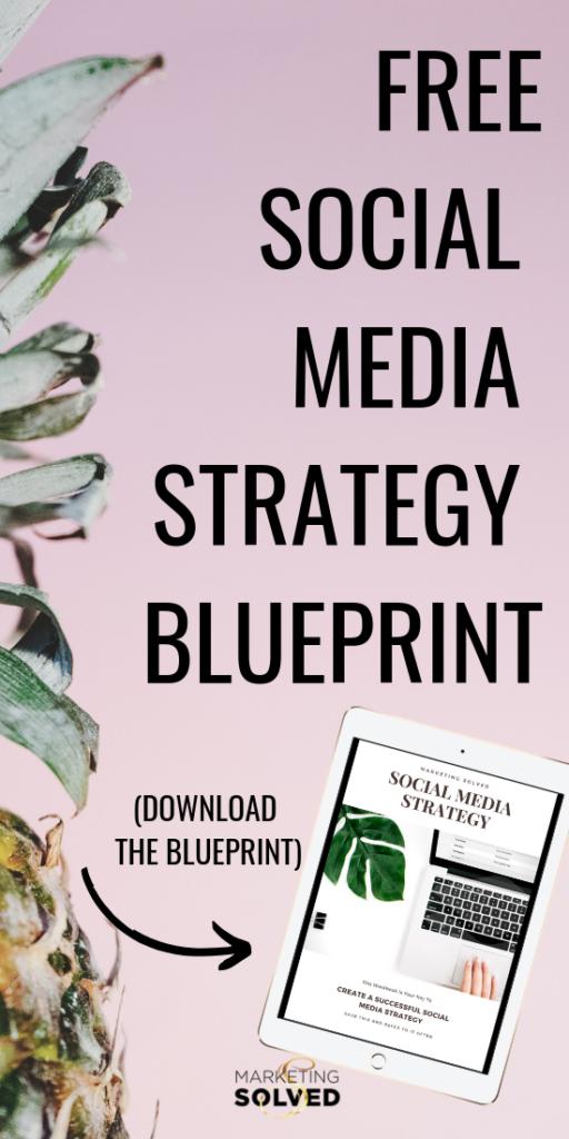 Free Social Media Strategy Blueprint // Download this Free Social Media Strategy Template // Free Social Media Marketing Plan