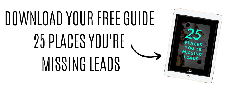 Image offering a free guide download 25 places you're missing leads