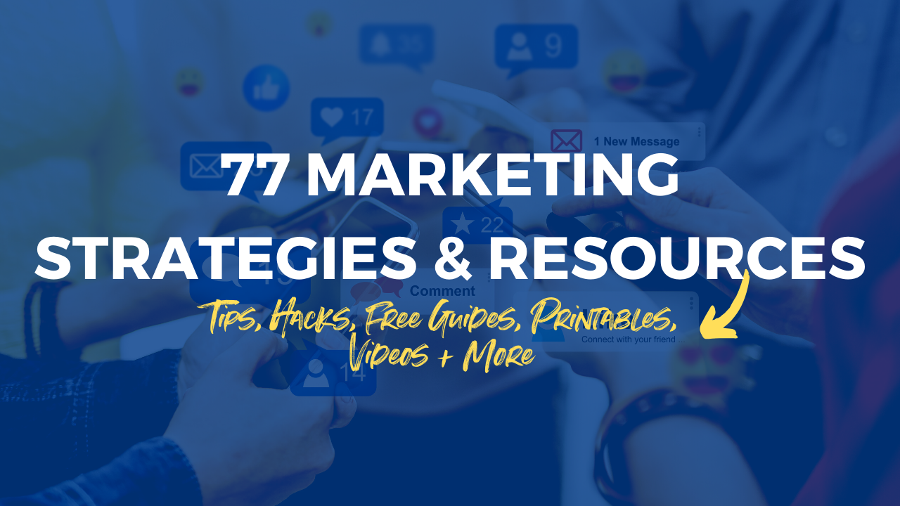 77 Free Small Business Marketing Strategies & Resources